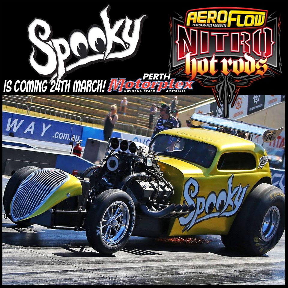 Perth Motorplex Aeroflow Nitro Hot Rods Can Be A Spooky