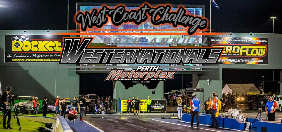 49th Annual Westernationals at the Perth Motorplex